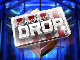 money drop front